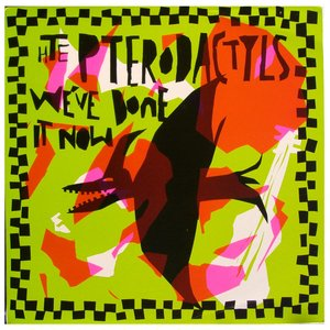Image for 'The Pterodactyls'