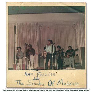 Image for 'Ray Frazier & The Shades of Madness'