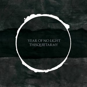 Image for 'thisquietarmy & year of no light'