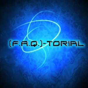 Image for '[F.A.Q.]-torial'