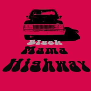 Image pour 'Black Mama Highway'