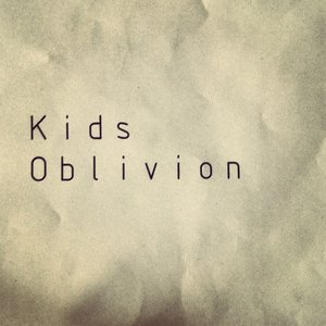 Image for 'Kids oblivion'