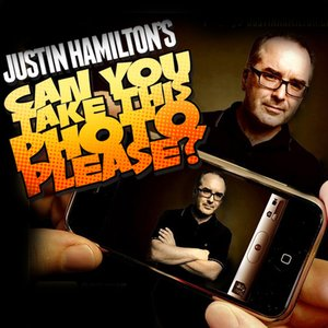 Image for 'Justin Hamilton's 'Can You Take This Photo Please?''