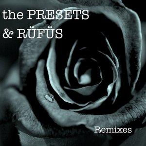 Image for 'The Presets & RÜFÜS'
