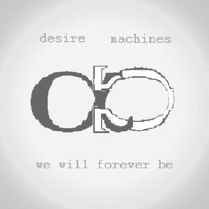 Image for 'Desire Machines'