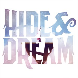 Image for 'Hide & Dream'