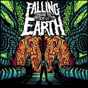 Image for 'Falling Through The Center Of The Earth'