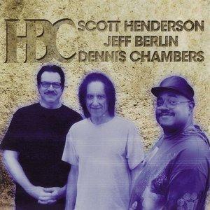 Image for 'Scott Henderson, Jeff Berlin, Dennis Chambers'