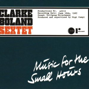 Image for 'The Kenny Clarke - Francy Boland Sextet'