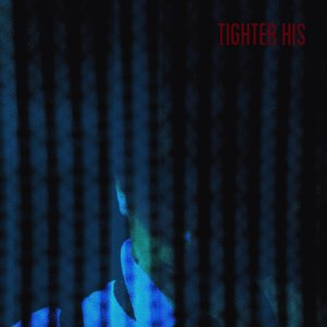 Image for 'Tighter His'