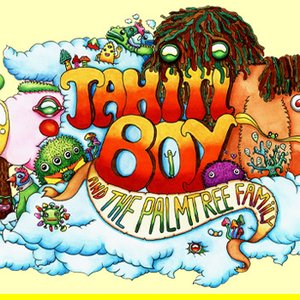 Image for 'Tahiti Boy, The Palmtree Family'