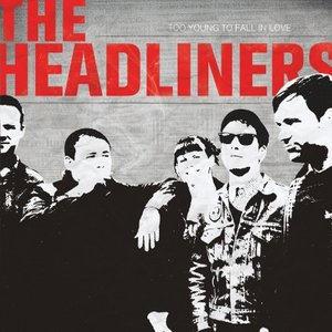 Image for 'The Headliners'