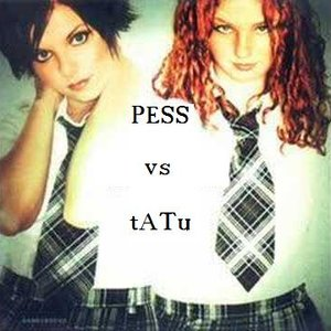Image for 'PESS vs TaTu :)'