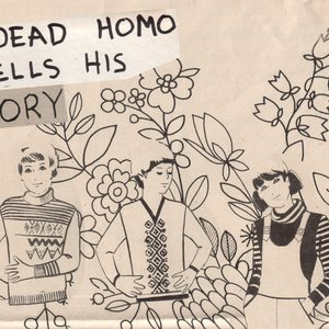 Image for 'A Dead Homo Tells His Story'