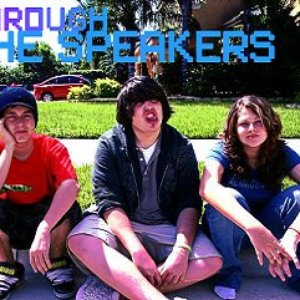 Image for 'Through the Speakers'