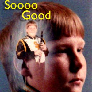 Image for 'Soooo Good'