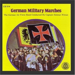Image for 'The German Airforce Band, Conducted By Captain Helmut Witten'
