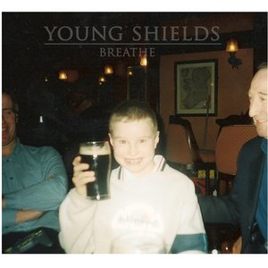 Image for 'Young Shields'