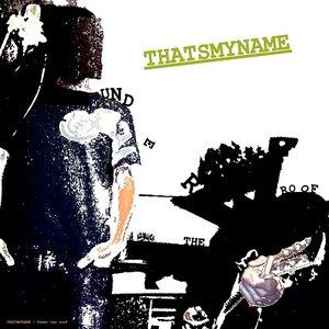 Image pour 'THATSMYNAME'