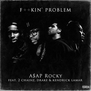 Image for 'A$AP Rocky feat. 2 Chainz, Drake & Kendrick Lamar'