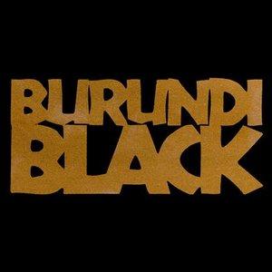 Immagine per 'Burundi Black'