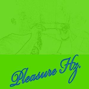 Image for 'Pleasure Hz'