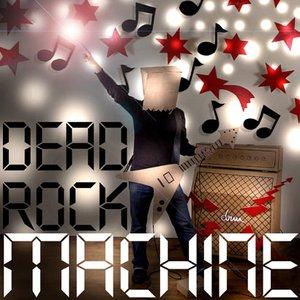Image for 'Dead rock machine'
