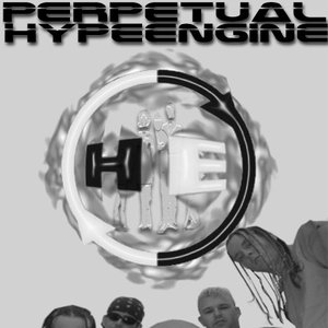 Image for 'Perpetual Hype Engine'