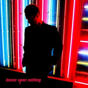 Image for 'Dance Upon Nothing'