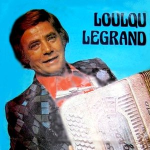 Image for 'Loulou Legrand'