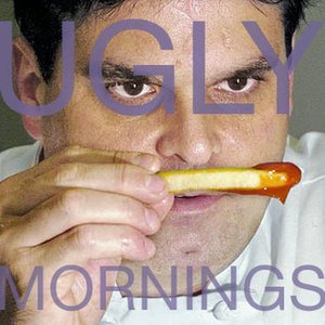 Image for 'Ugly Mornings'