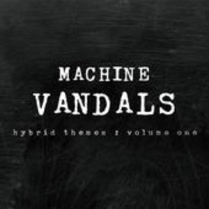Image for 'Machine Vandals'