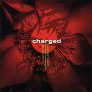 Image for 'Charged: Eraldo Bernocchi, Toshinori Kondo, Bill Laswell'