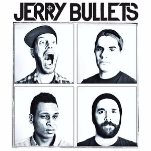 Image for 'Jerry Bullets'