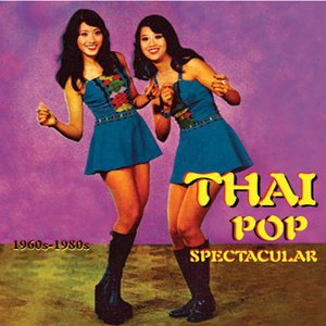 Image for 'Thai Pop Spectacular 1960s-1980s'