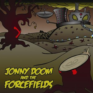 Image for 'Jonny Doom & The Forcefields'