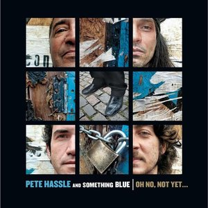 Image for 'Pete Hassle and Something Blue'