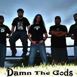 Image for 'Damn The Gods'