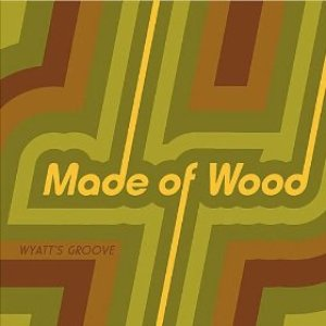 Image for 'Made of Wood'