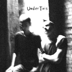 Image for 'UnderThis'