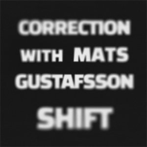 Image for 'Correction With Mats Gustafsson'