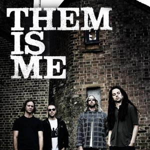 Image for 'Them Is Me'