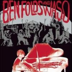 Image for 'Ben Folds and WASO'