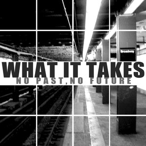Image for 'What It Takes'