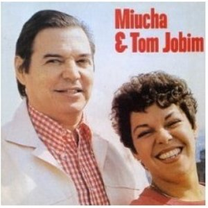 Image for 'miúcha e tom'