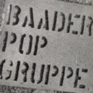 Image for 'Baader Pop Gruppe'