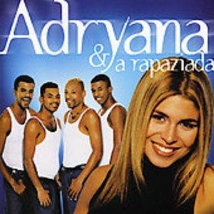 Image for 'Adryana E A Rapaziada'