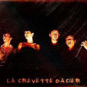 Image for 'La Crevette d'Acier'