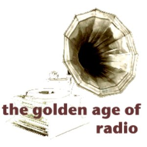Image for 'The Golden Age of Radio'