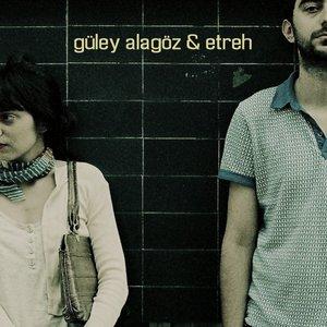 Image for 'güley alagöz & etreh'